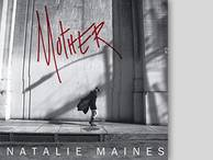 Natalie Maines: Mother (Sony)